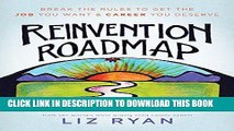 [Free Read] Reinvention Roadmap: Break the Rules to Get the Job You Want and Career You Deserve