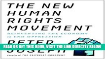 [Free Read] The New Human Rights Movement: Reinventing the Economy to End Oppression Full Online