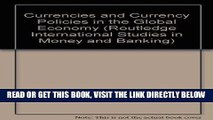 [Free Read] Currencies and Currency Policies in the Global Economy (Routledge International