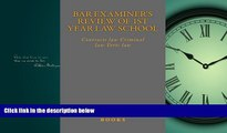 complete  Bar Examiner s Review of 1st Year Law School  Contracts law Criminal law Torts law