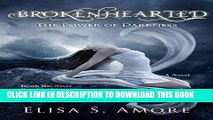 Best Seller Brokenhearted - The Power of Darkness: (The Touched Paranormal Angel Romance Series,