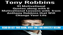 [Free Read] Tony Robbins:91 Motivational Quotes along with 6 Motivational Lessons with  from