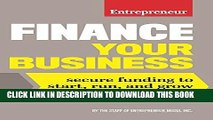 [Free Read] Finance Your Business: Secure Funding to Start, Run, and Grow Your Business Full Online