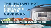 Best Seller The Instant Pot® Electric Pressure Cooker Cookbook: Easy Recipes for Fast   Healthy