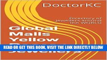 [Free Read] Global Malls Yellow Pages : Jewellers: Directory of Jewellers around the WORLD Free