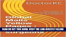 [Free Read] Global Malls Yellow Pages : General surgeons: Directory of General surgeons in the