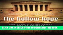 Read Now The Hollow Hope: Can Courts Bring About Social Change? Second Edition (American Politics