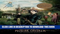 Best Seller Miss Peregrine s Home for Peculiar Children (Miss Peregrine s Peculiar Children Book
