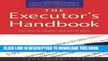 Read Now The Executor s Handbook: A Step-by-Step Guide to Settling an Estate for Personal