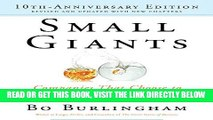 [Free Read] Small Giants: Companies That Choose to Be Great Instead of Big, 10th Anniversary