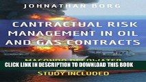 Read Now Contractual Risk Management in Oil and Gas Contracts: Macondo Deepwater Horizon Oil Spill