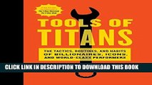 Best Seller Tools of Titans: The Tactics, Routines, and Habits of Billionaires, Icons, and
