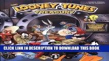 Ebook Looney Tunes Treasury: Includes Amazing Interactive Treasures from the Warner Bros. Vault!