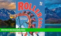 Big Deals  Roller Coasters: United States and Canada  Best Seller Books Most Wanted