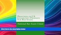 FULL ONLINE  Principles of CA Community Property For Bar Exams: The National Bar Exam Union