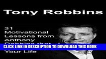 Best Seller Tony Robbins: 31 Motivational Lessons from Anthony Robbins that Will Change Your Life: