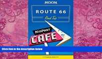 Big Deals  Moon Route 66 Road Trip (Moon Handbooks)  Best Seller Books Most Wanted