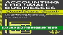 Ebook Accounting: For Small Businesses QuickStart Guide - Understanding Accounting For Your Sole