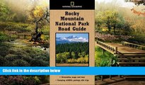 Must Have  National Geographic Road Guide to Rocky Mountain National Park (National Geographic