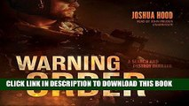 Ebook Warning Order: A Search and Destroy Thriller (Search and Destroy Series, Book 2) Free Read