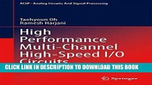 Read Now High Performance Multi-Channel High-Speed I/O Circuits (Analog Circuits and Signal