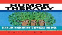 Best Seller Humor Therapy: The Art of Smiling for Others Free Read