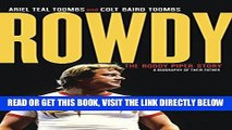 [FREE] EBOOK Rowdy: The Roddy Piper Story BEST COLLECTION