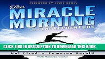 Ebook The Miracle Morning for Entrepreneurs: Elevate Your SELF to Elevate Your BUSINESS Free