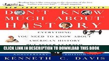 Best Seller Don t Know Much About History, Anniversary Edition: Everything You Need to Know About