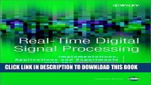 Read Now Real-Time Digital Signal Processing,: Implementations, Application and Experiments with