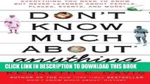 Ebook Don t Know Much About Anything: Everything You Need to Know but Never Learned About People,