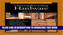 Read Now Taunton s Complete Illustrated Guide to Choosing   Installing Hardware (Complete