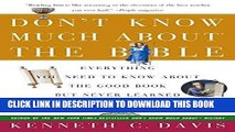Ebook Don t Know Much About the Bible: Everything You Need to Know About the Good Book but Never
