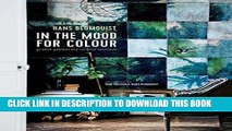 [PDF] In the Mood for Colour: Perfect palettes for creative interiors Popular Colection