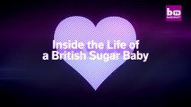 Inside The Life Of A British Sugar Baby |  EXTREME LOVE Watch at Viral HD Videos