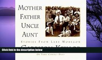 FREE PDF  Mother Father Uncle Aunt (Stories from Lake Wobegon) READ ONLINE
