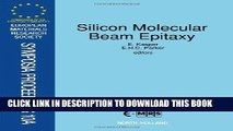 Read Now Silicon Molecular Beam Epitaxy Reproduced from Thin Solid Films: Proceedings of the 3rd