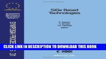Read Now Sige Based Technologies: Proceedings of Symposium a on Sige Based Technologies of the
