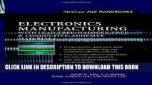 Read Now Electronics Manufacturing  : with Lead-Free, Halogen-Free, and Conductive-Adhesive
