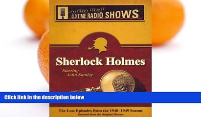 FREE PDF  Sherlock Holmes: The Lost Episodes from the 1948-1949 Season Restored from the Orginal