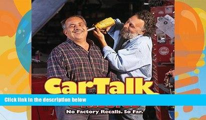 FREE DOWNLOAD  Car Talk Classics: No Factory Recalls. So Far.  FREE BOOOK ONLINE