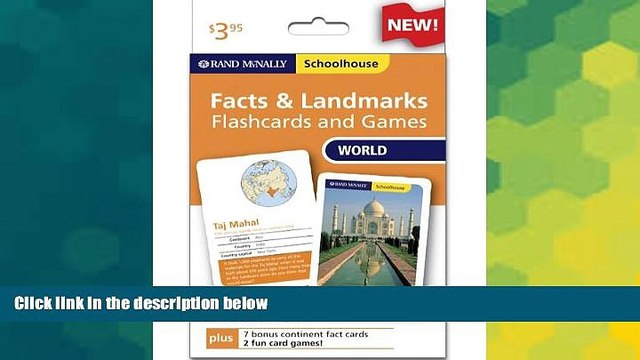 Must Have  Rand Mcnally Schoolhouse World Facts   Landmarks Flashcards And Games  READ Ebook Full