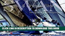[PDF] Swan: A Unique Story: Through 50 Years of Yachting Evolution Popular Online