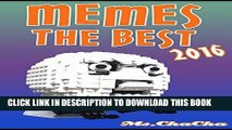 [PDF] MEMES: Memes The Best 2016 (MEMES Largest Funniest Memes and Funny pictures on the Internet