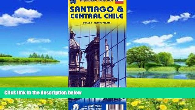 Big Deals  Santiago de Chile 1:12,500 Street Map   Central Chile 1:720,000 Travel Map