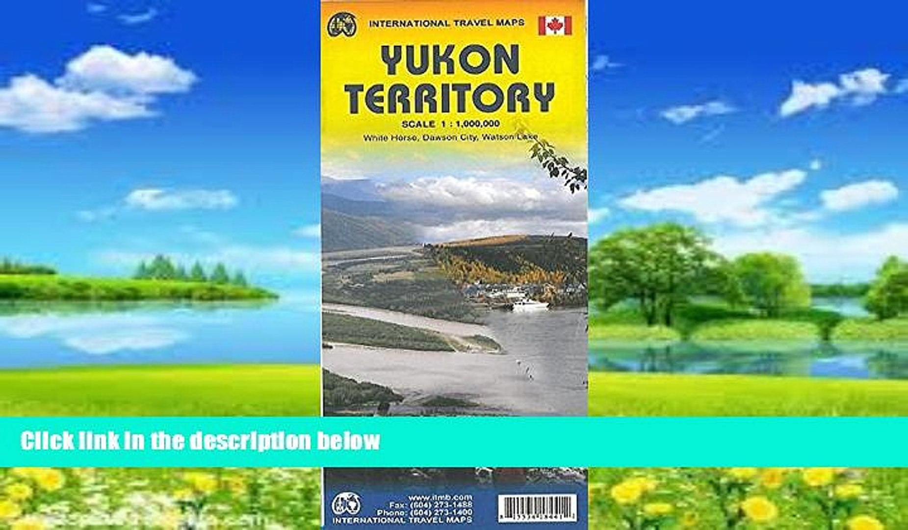 Books to Read  Yukon Territory 1: 1 000 000 inclue: Dawson, Watson Lake and Whitehorse inset  Full
