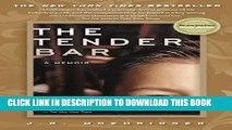 [EBOOK] DOWNLOAD The Tender Bar: A Memoir PDF