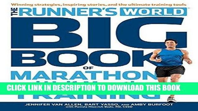 [Ebook] The Runner s World Big Book of Marathon and Half-Marathon Training:Winning Strategies,