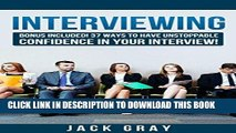 [Ebook] Interviewing: Interview Questions - Job Interview ! Learn How to Job Interview and Master