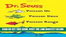 [READ] EBOOK Poisson Un Poisson Deux Poisson Rouge Poisson Bleu: The French Edition of One Fish